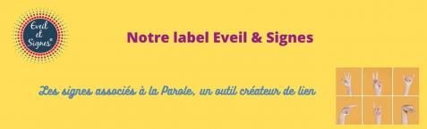 Notre label eveil signes